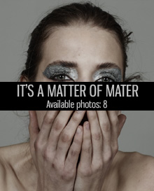 it is a matter of mater